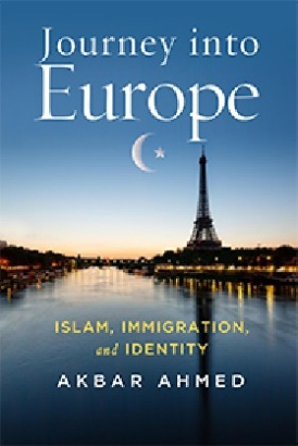 JOURNEY INTO EUROPE ISLAM IMMIGRATION IDENTITY
