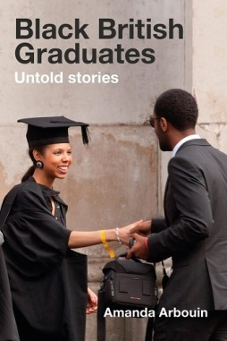 Black British Graduates Untold Stories Book