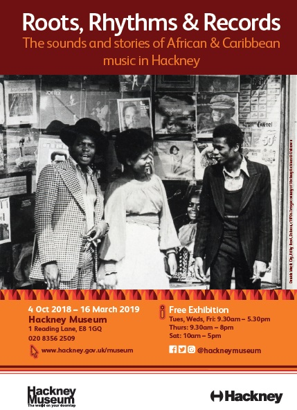 Roots Rhythms and Records Exhibition Hackney 2018