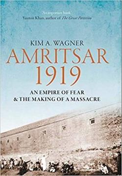 Amritsar 1919 Kim Wagner Book