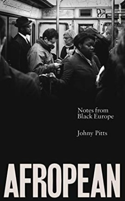 Afropean Book by Johny Pitts