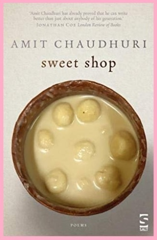 Amit Chaudhuri Sweet Shop