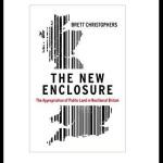 Brett Christophers The New Enclosure