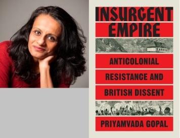 Priyamvada Gopal Insurgent Empire Book