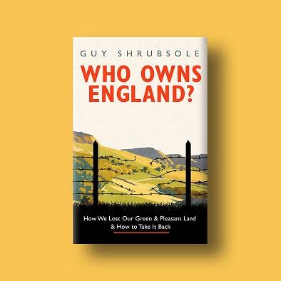 Who Owns England Guy Shrubsole