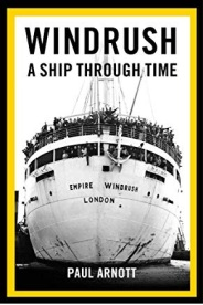 Windrush A Ship Through Time Book by Paul Arnott