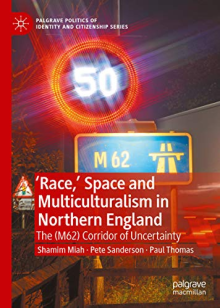 Book Race Space and Multiculturalism in Northern England