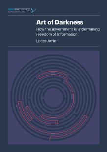Open Democracy FOI Art of Darkness Report