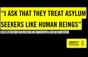 Amnesty Swiss Asylum Report