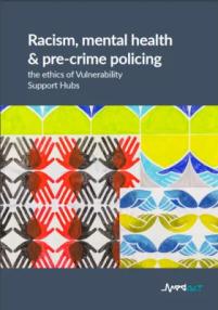 Medact Racism Mental Health Pre-crime Policing