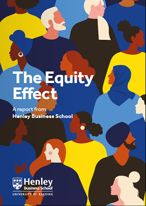 Equity Effect Report Henley Business School