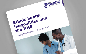 Ethnic Health Inequalities and the NHS report