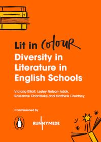 Lit in Colour Diversity in Literature in English Schools Report