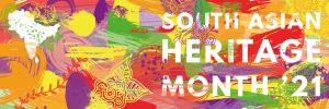 South Asian Heritage Month 2021