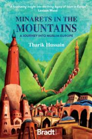 Minarets in the Mountains Tharik Hussain Book