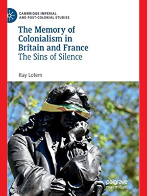The Memory of Colonialism in Britain and France Book